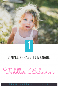Learn the one phrase you need to remind your children of behavior rules. 6 simple words that your child can remember and put into action. #toddler #discipline #preschooler #behavior #mantra #parenting Team-Cartwright.com