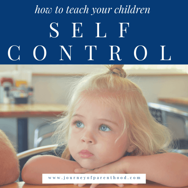 How To Teach Your Child Self Control