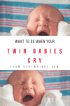 What to do when your twin babies cry and you are all alone. Here are 5 easy techniques to soothe both twins at the same time. You can do this, twin mama! #twins #cry #soothe #baby #newborn #babywise #hacks #tips Team-Cartwright.com