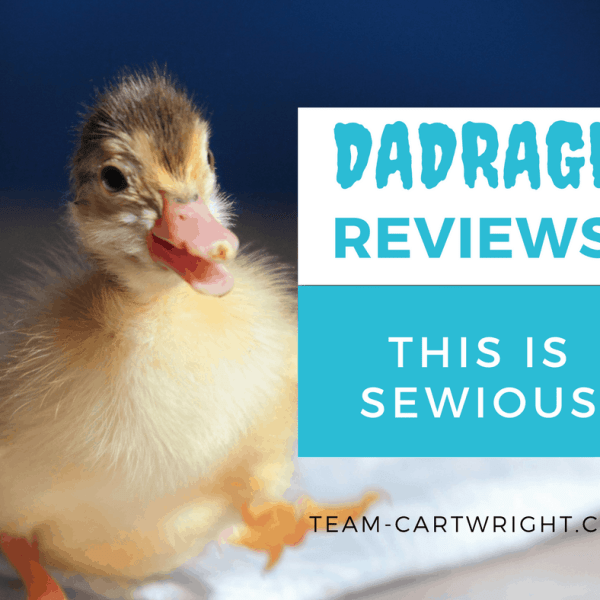 {DadRage Reviews} This is Sewious