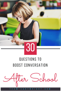 Looking for ways to get your child to tell you more about their school day?  Here are 30 questions to spark conversation and learn more about what your child did all day. #after #school #questions #elementary #preschool #kids #positive #parenting Team-Cartwright.com