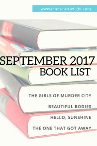 Book review of The Girls of Murder City, Beautiful Bodies, Hello Sunshine, and The One That Got Away.