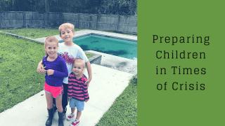 Preparing Children in Times of Crisis