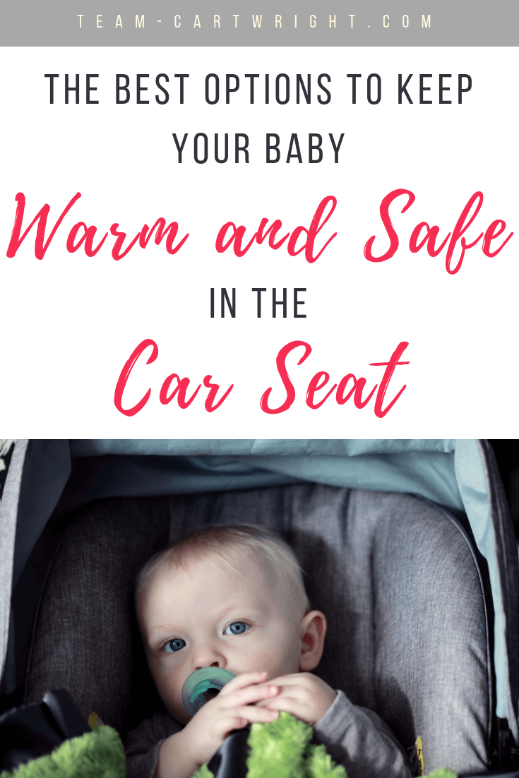 Winter is tricky with car seats.  How do you keep your baby warm, but still follow all the safety guidelines?  It is possible!  Here are 5 solid suggestions to keep your baby warm and safe in the car seat. #CarSeat #CarSeatSafety #WinterBaby #WarmBaby #CarSeatCoats #BundleMe #CarPoncho Team-Cartwright.com