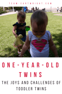 What life with one-year-old twins is really like. The highs, the lows, the fun, and the challenges. #toddler #twins #toddlertwins #oneyearold #oneyearoldtwins Team-Cartwright.com