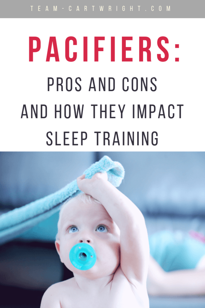 Pacifiers: Pros and cons and how they impact sleep training. Will using a pacifier ruin your baby's sleep? How to implement this sleep tool and still sleep train effectively. #pacifier #baby #newborn #twins #prosandcons #sleeptraining #sleepprops Team-Cartwright.com