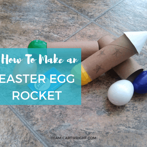 How To Make an Easter Egg Rocket