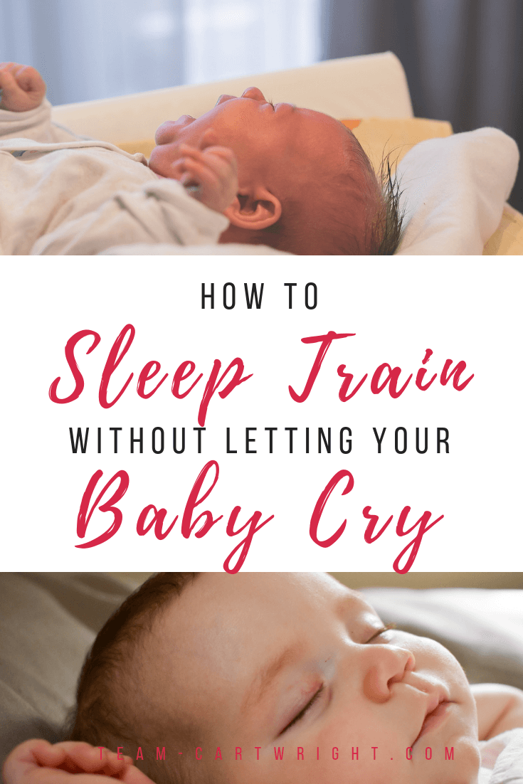 Can you sleep train your baby without just resorting to cry it out? YES! You can teach healthy sleep habits without the tears. Here is a guide to help you out. (It even works with twins!!) #SleepTraining #NoCrySleepTraining #CryItOut #BabySleep #BabySleepTraining #WhenToSleepTrain #TwinSleepTraining Team-Cartwright.com