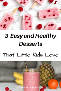 Are you a busy mom looking for some fast and healthy treats to serve your children? Here are 3 options with no added sugar that will leave your kids begging for more. Easy Desserts | Summer Desserts for kids | Fast and healthy desserts #healthy #fast #easy #summer #desserts #kids #toddlers Team-Cartwright.com