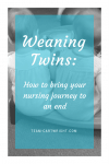 All nursing journeys must end. But care must be taken when you are weaning your twins. Here is how to gently wean twins Breastfeeding Twin | Nursing Twins | Newborn Twins | Weaning Twins #breastfeeding #tips #twins #multiples #gentle #weaning Team-Cartwright.com