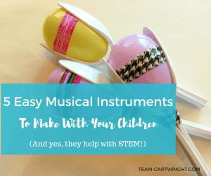 5 Easy DIY musical instruments to make with your children. Kids love music, and learning music helps build STEM skills! Practice counting, learn rhythms, and recognize patterns with these easy to make instruments. Toddler Activity | Preschool Activity | Music Activity for kids | Music and STEM craft #music #STEM #activity #preschool #toddler #baby #kidcraft #musiccraft #STEMactivity Team-Cartwright.com