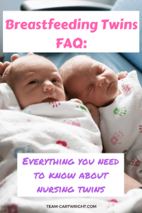 Breastfeeding Twins FAQ. Answers to all your questions when it comes to breastfeeding twins. Breastfeeding Twins | Nursing Twins | Feeding newborn twins | Twin feeding #breastfeeding #twins #nursing #newborns #faq #positions #timing #troubleshooting Team-Cartwright.com