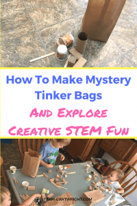 Mystery Tinker Bags for Creative STEM Fun. Create opened imaginative play that encourages critical thinking and problem solving. STEM Kids | Learning Activities | Art Craft | Science Project #STEM #science #toddler #kids #preschooler #easy #DIY #science #art #craft #project Team-Cartwright.com