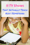 11 TV shows that actually teach kids something. Educational shows and how to use them as an interactive activity. #toddleractivity #preschoolactivity #momlife #momhack #pregnantmomtip #learningactivity #learningtv #nursinghack Team-Cartwright.com