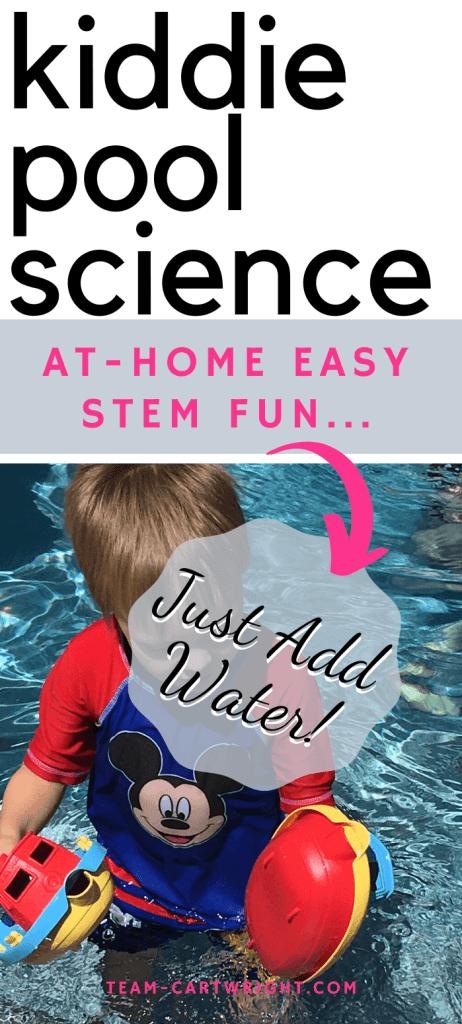 kiddie pool science: at home easy STEM fun