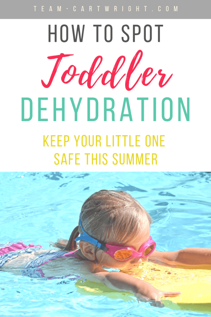 picture of swimming toddler with goggles and text overlay: How To Spot Toddler Dehydration Keep Your Little One Safe This Summer