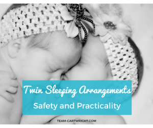 Twin Sleeping Arrangements: Safety and Practicality. How to practice safe sleep with newborn and infant twins. #twinsleep #twintips #twinhack #twincrib #twinbed #roomsharing #twinmomtips Team-Cartwright.com