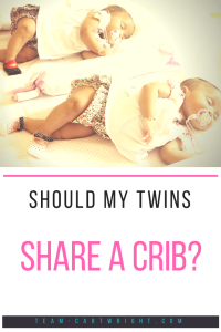 Should my twins share a crib? Learn the different sleeping arrangements for twins that are practical and safe. #twinsleep #twincrib #twin #sleep #arrangements #bedshare #cosleep Team-Cartwright.com