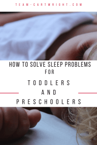 Solve toddler and preschool sleep problems. The BFBN is here to help with all your sleep issues. #sleep #babywise #toddler #preschooler Team-Cartwright.com