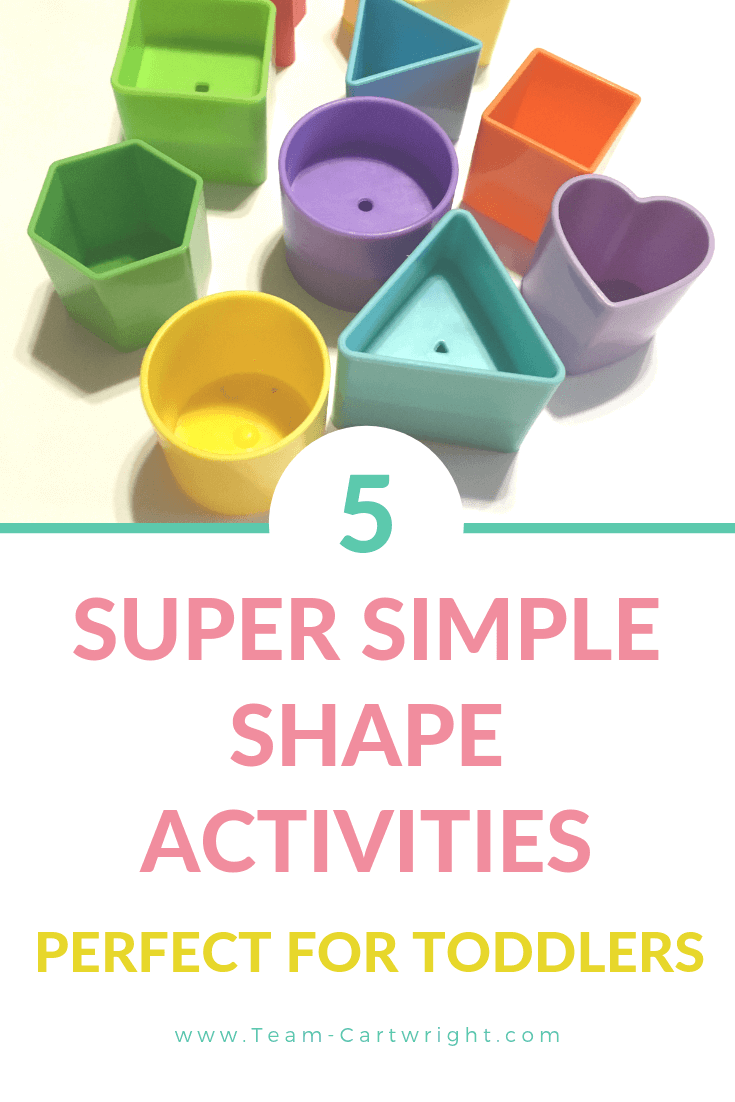 picture of colorful shapes with text overlay 5 Super Simple Shape Activities Perfect For Toddlers