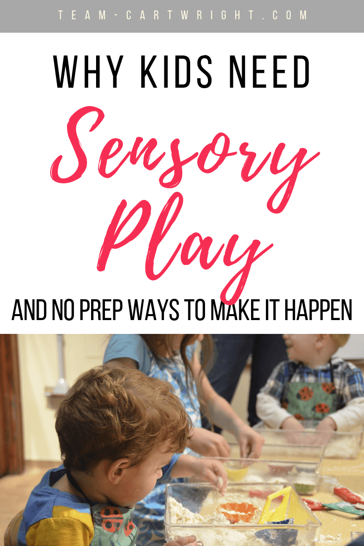 Wondering what the big deal with sensory play is? It seems like a lot of work but it is really important for your child's development. And it doesn't have to be hard! There are many activities you can do with no prep at all. Click to learn about sensory play and get fun ways to do it with minimal work. #SensoryPlay #ToddlerSensory #NoPrepActivities #NoPrepSensory #SensoryActivities #ToddlerLearning #Preschool Team-Cartwright.com