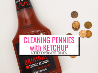 Text: Cleaning Pennies with Ketchup Science Experiment for Kids Picture: bottle of ketchup with pennies
