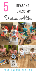 5 reasons I dress my twins the same. I'm not crazy. I know I have two unique children. But I still dress my twins alike almost every day. Here is why. #twins #matching #individuality #identical #toddler #clothing Team-Cartwright.com
