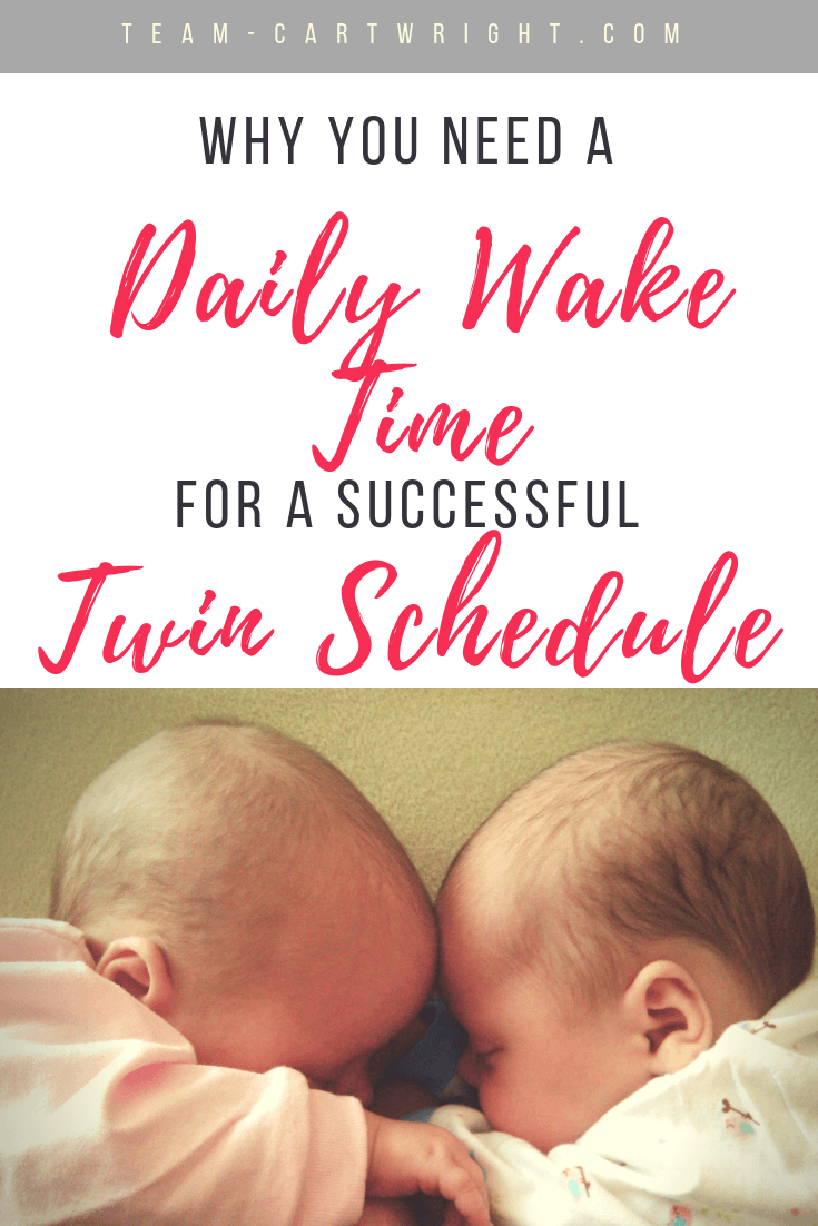 Want to get your newborn twins on a schedule but just too exhausted to think?  There is just one thing you need to do to start getting your twins on a solid schedule.  Here is how a daily wake time sets your routine up for success.  #Twins #NewbornTwins #TwinSchedule #DailyWakeTime #Babywise #BabywiseTwins #Schedule Team-Cartwright.com