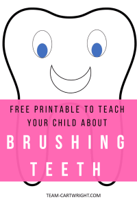 Get a free printable to help your child overcome their fear of brushing their teeth! Help them learn why oral hygiene is so important and have fun! #toddler #learningactivity #preschooler #dental #oralhygiene #brushteeth Team-Cartwright.com