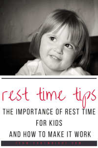 Rest time tips: How and when to make the switch from nap time to rest time. Plus how rest time looks for 4 different families. #resttime #naptime #sleep #babywise #transitions #preschooler #toddler #sleep #nap #stopnap Team-Cartwright.com