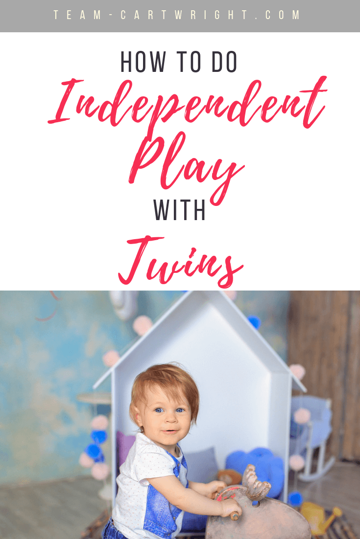 How to do independent playtime with twins! Learn why this play is so important and how to make it work,even in a small home. #IndependentPlay #Twins #ToddlerTwins #TwinPlaytime #Babywise #BabywiseTwins #TwinIndividuality Team-Cartwright.com