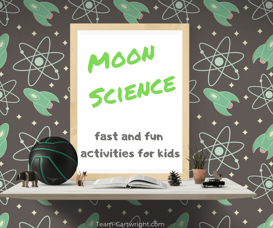 Moon activities for preschoolers! Get fast and fun learning activities that help your kids explore the moon and outer space. Easy and fun for space STEM! #SpaceSTEM #SpaceScience #MoonActivities #PreschoolScience #PreschoolSTEM #STEM #Science #AstronomyForKids #MoonOrbit #MoonPhases Team-Cartwright.com