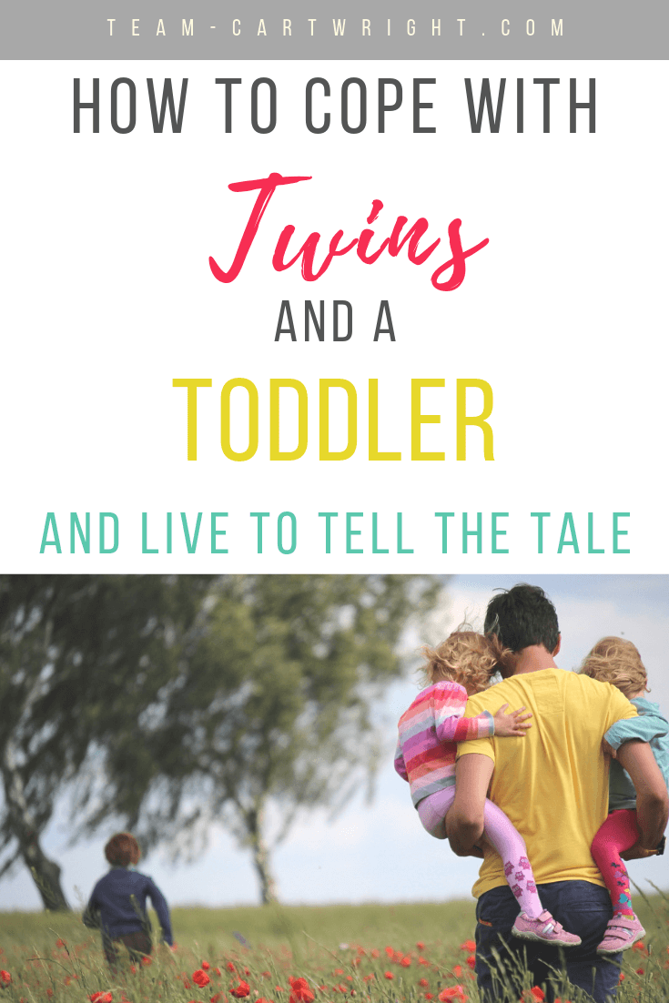 how to cope with twins and a toddler and live to tell the tale text with picture of dad carrying twins and a toddler running
