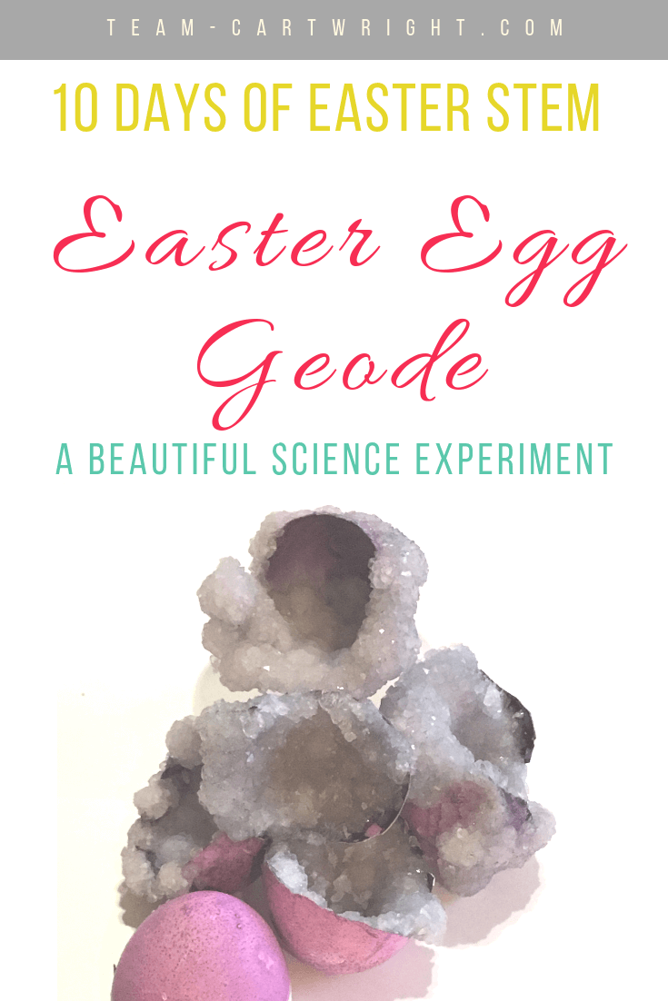 picture of purple crystals in eggs with text overlay 10 Days of Easter STEM Easter Egg Geode a beautiful science experiment