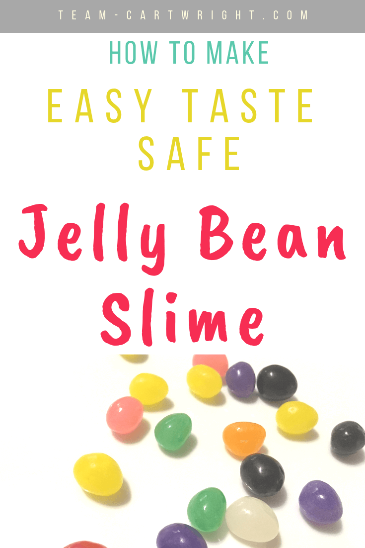 picture of jelly beans with text overlay easy taste safe jelly bean slime