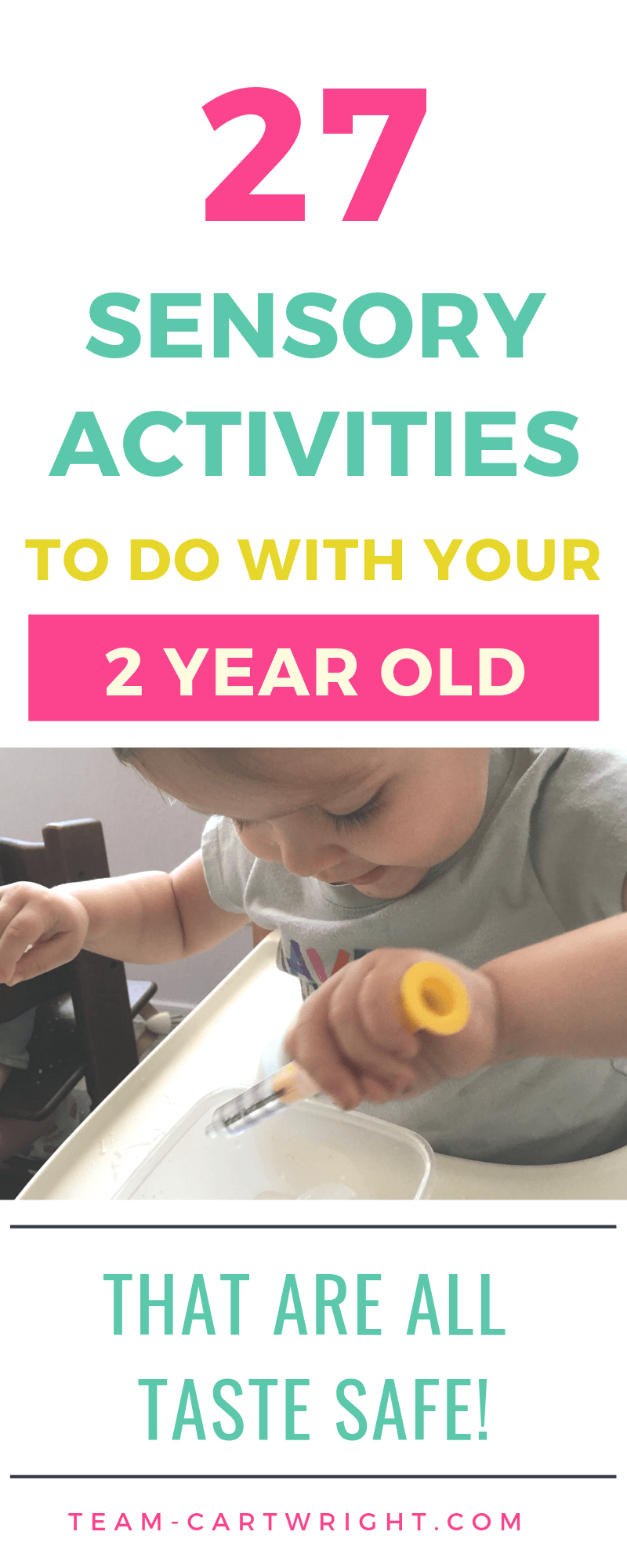 picture of a two year old playing with ice and water with text overlay: 27 Sensory Activities to do with your 2 Year Old that are taste safe