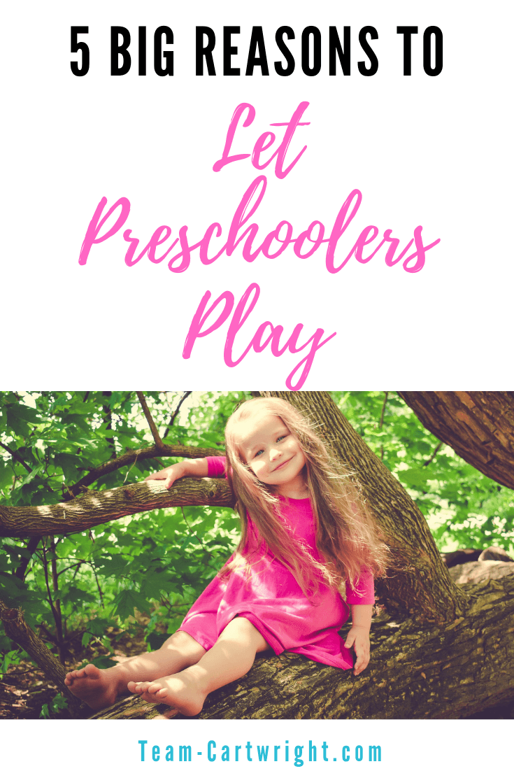 young girl in tree with text overlay why we need to let preschoolers play