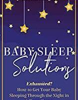 Baby Sleep Solutions