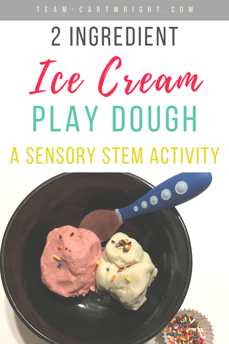 How do you  make the best playdough? You  make 2 ingredient ice cream homemade sensory playdough. This  easy and fun sensory STEM activity will wow your kids. You need this printable no cook playdough recipe! #Sensory #SensoryPlay #STEM #STEMActivities #STEMeducation #Toddleractivities #preschoolactivities #Parentinghacks Team-Cartwright.com