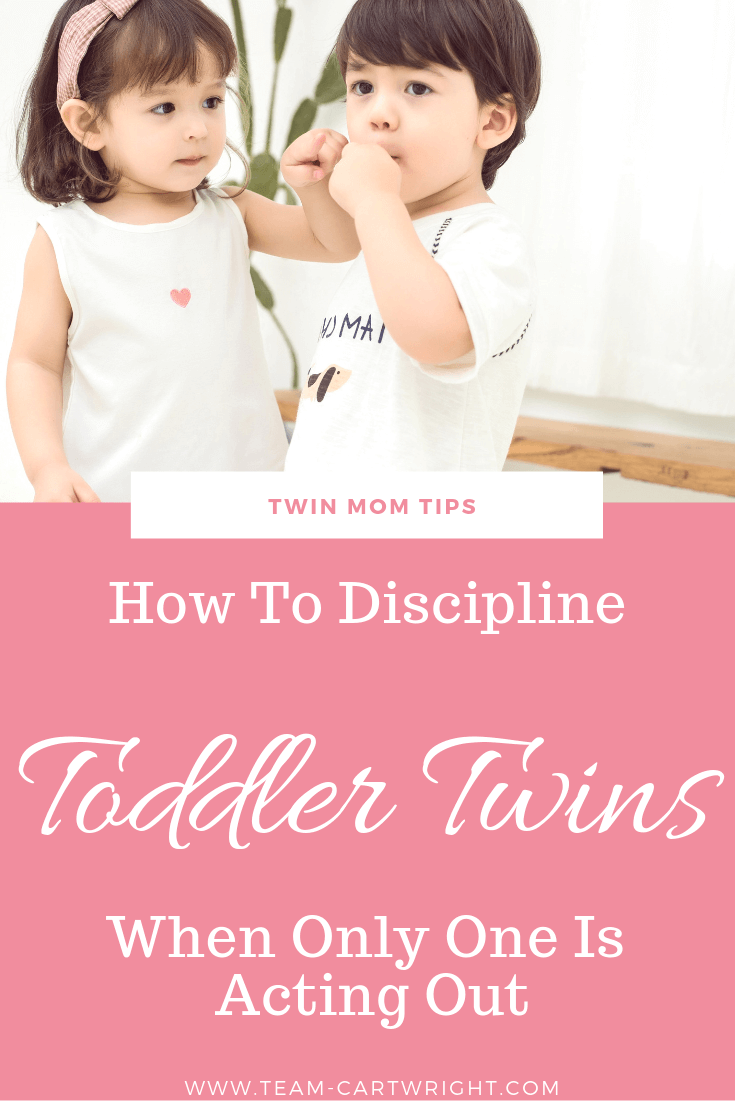 picture of toddler twins with text overlay: Twin Mom Tips: How To Discipline Toddler Twins When Only One Is Acting Out