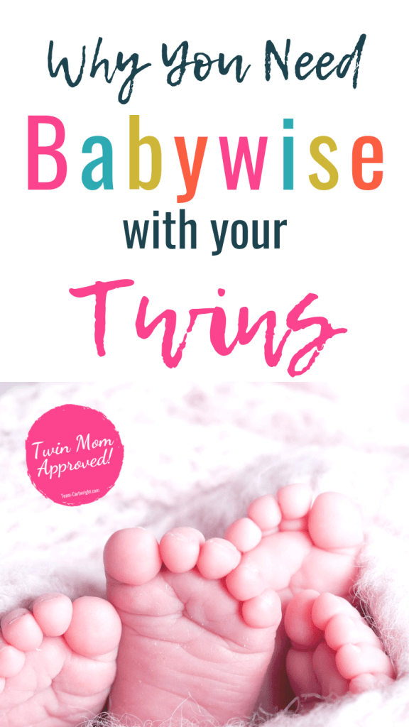 picture of twin feet with text why you need babywise with your twins