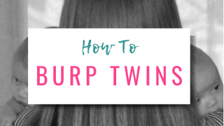 How To Burp Twins