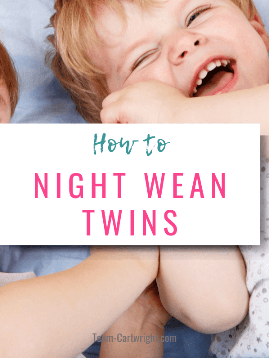 picture of smiling twins with text overlay: How To Night Wean Twins