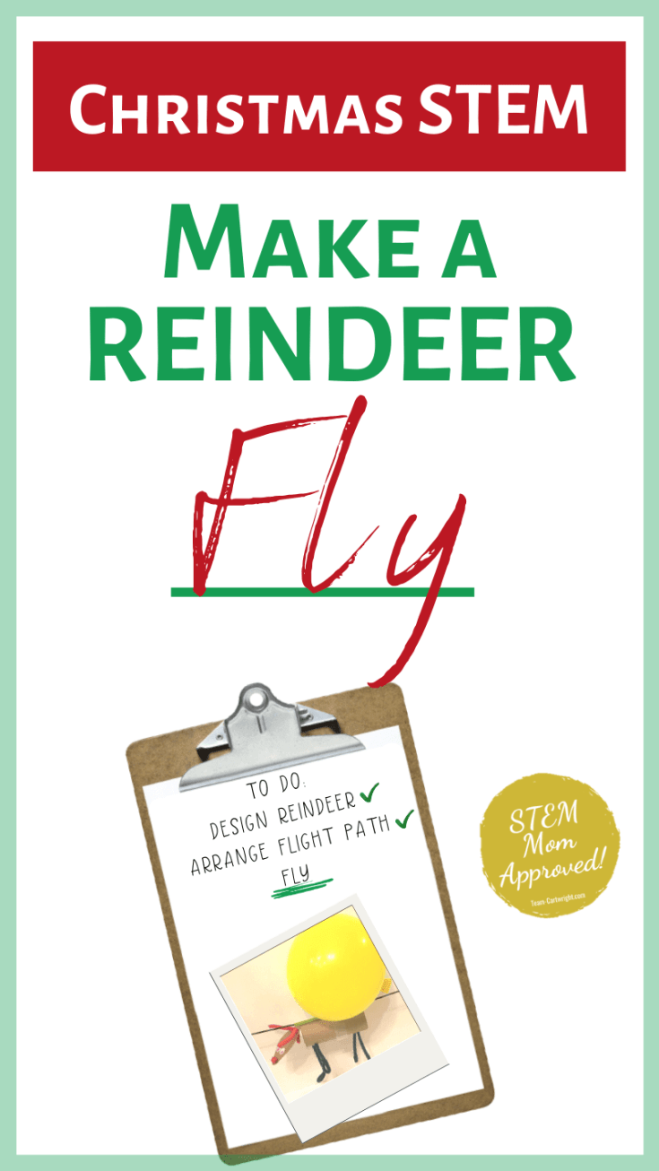 Make a reindeer fly! This is a must do Christmas activity for kindergarten, preschool, and older ages. This holiday challenge for kids has free printable instructions and promises hours of creative fun. Reindeer STEM activities. Christmas science activities for kids. #reindeerstem #holidaystem #christmassciencechallenge #christmasSTEAM #christmascraft Team-Cartwright.com