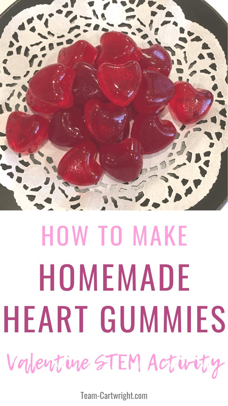 how to make homemade heart gummies Valentine STEM activity (homemade valentine's day gummy treats)