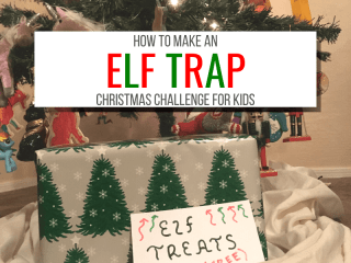 How to make an elf trap christmas challenge for kids with picture of an elf trap under a christmas tree