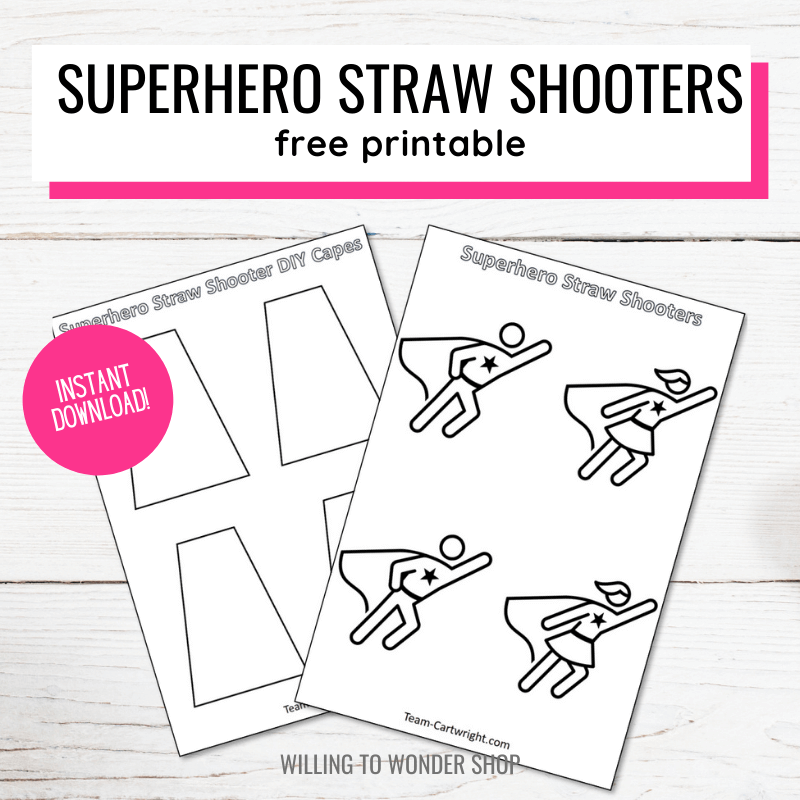Text: Superhero Straw Shooters Free Printable. Picture: Superhero outline and cape outline to print, color, and cut out. Badge: Instant download