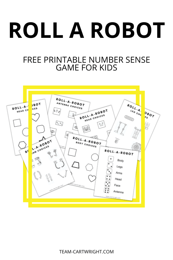 Text: Roll A Robot Free Printable Number Sense Game for Kids Picture: 7 free printable pages for roll a robot game surrounded by double yellow square frame