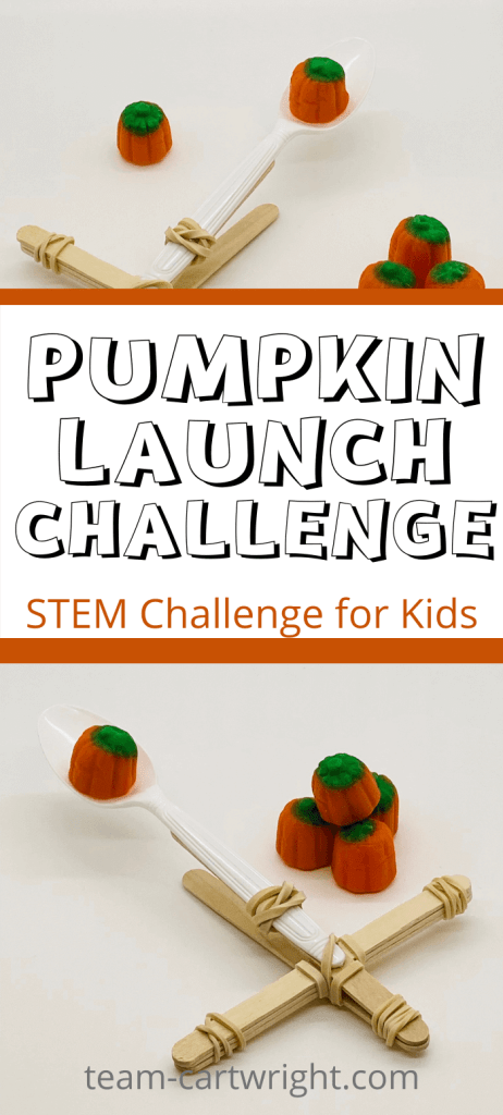 text: pumpkin launch challenge STEM challenge for Kids Top and Bottom  Picture: popsicle stick catapult with candy pumpkins