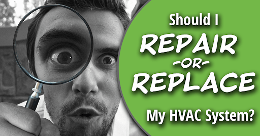 Repair or replace my HVAC system